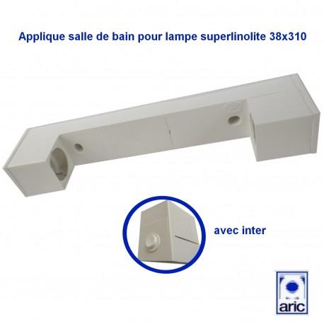 Applique avec inter pour lampe superlinolite 38x310 75W maxi ARIC B5201